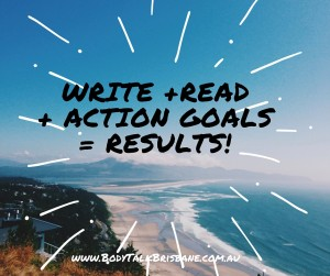 Write + Read + Action Goals