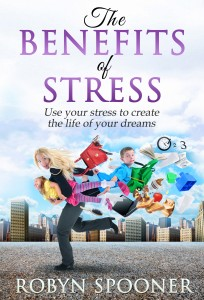 The Benefits of Stress